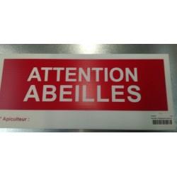 PANNEAU ATTENTION AUX ABEILLES